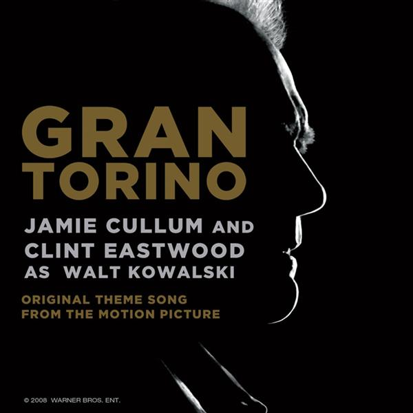 Jamie Cullum - Gran Torino featuring Clint Eastwood as Walt Kowalski - Single - MP3 Download