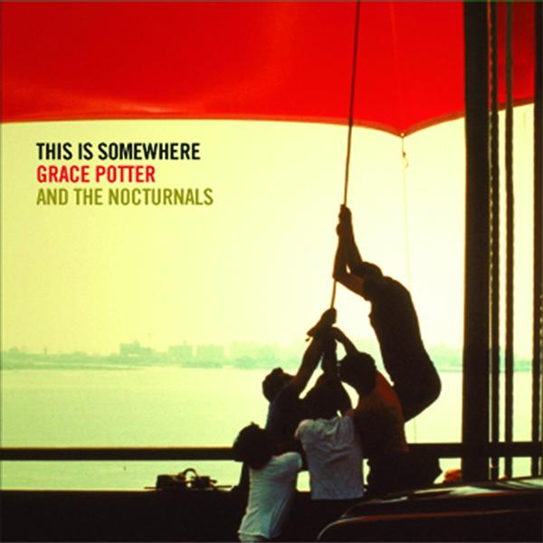Grace Potter and the Nocturnals - This is Somewhere - MP3 Download