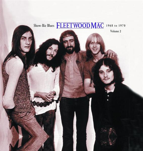 Fleetwood Mac - Show-Biz Blues : 1968 To 1970 : Vol. 2 - DD MP3