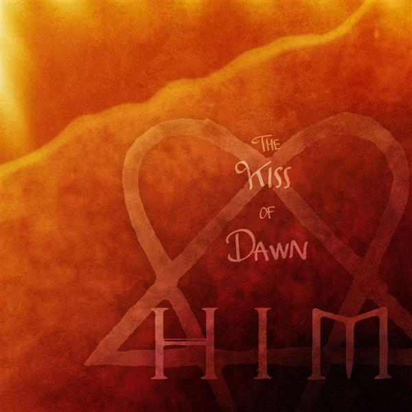 HIM - The Kiss Of Dawn (DMD Single) - MP3 Download