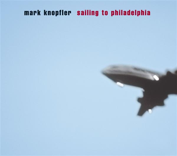 Mark Knopfler - Sailing To Philadelphia - MP3 Download