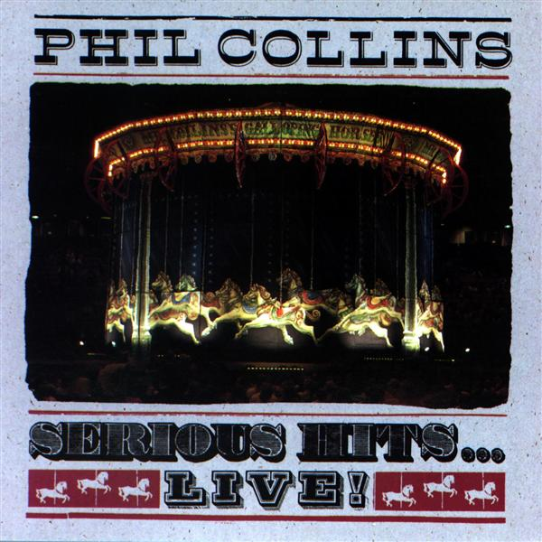 Phil Collins - Serious Hits...Live - MP3 Download