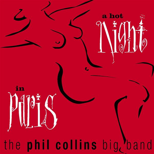 Phil Collins - A Hot Night In Paris - MP3 Download