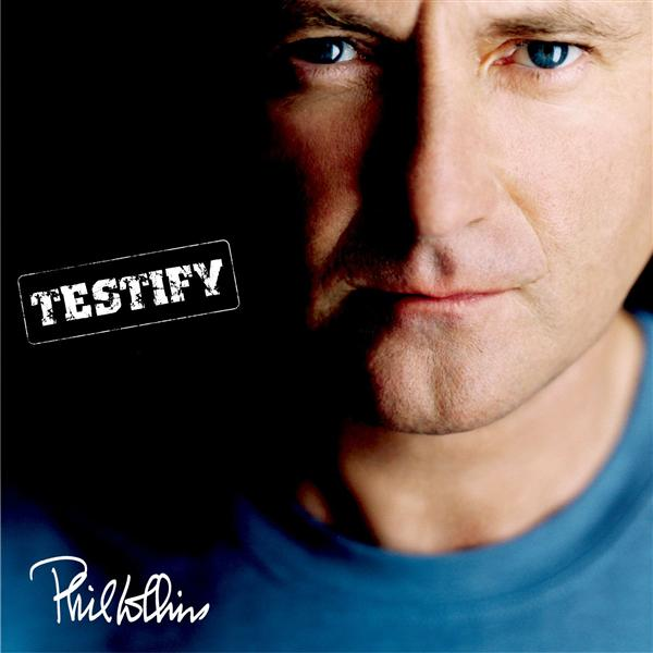 Phil Collins - Testify (US version) - MP3 Download