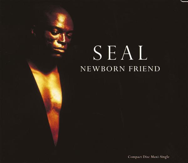 Seal - Newborn Friend (Internet Single) - MP3 Download