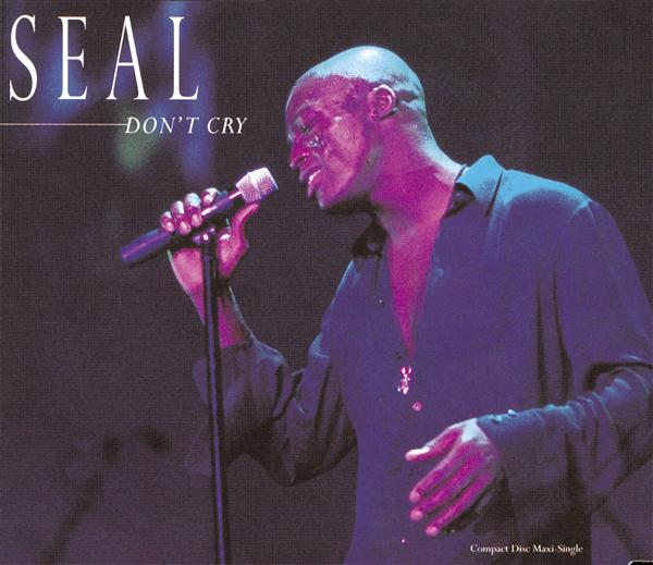 Seal - Don't Cry (U.S. Single 43667) - MP3 Download