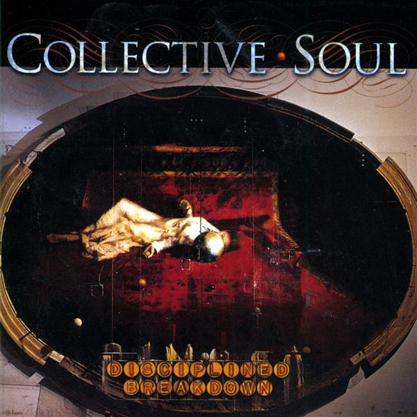 Collective Soul - Disciplined Breakdown - MP3 Download