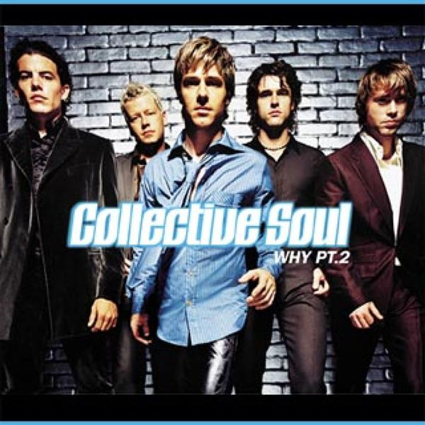 Collective Soul - Why Pt 2 - MP3 Download