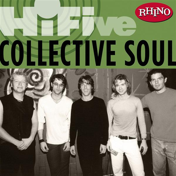 Collective Soul - Rhino Hi-Five: Collect
