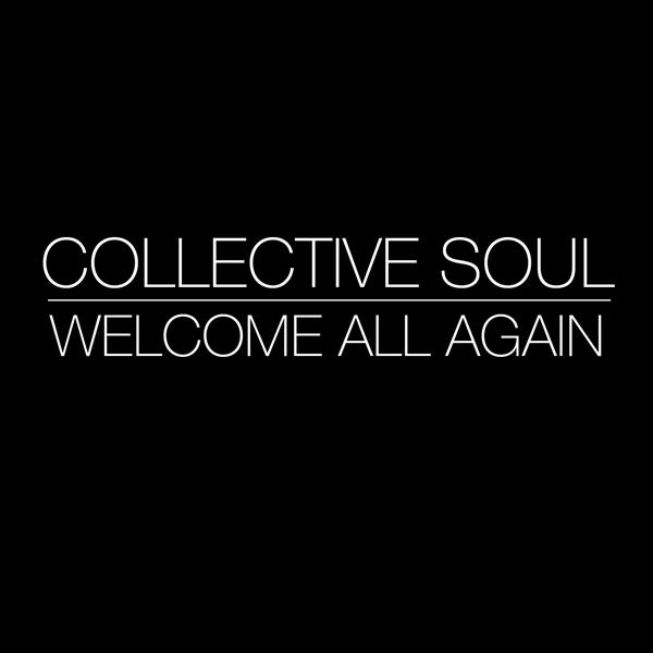 Collective Soul - Welcome All Again - MP3 Download