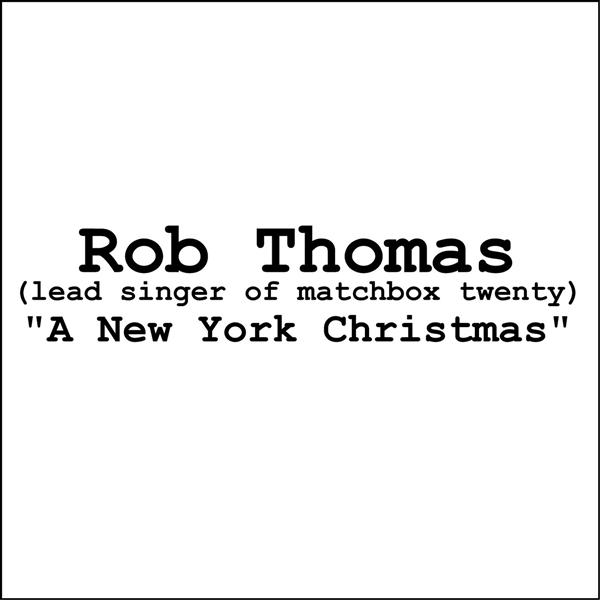 Rob Thomas - A New York Christmas (Online Music) - MP3 Download