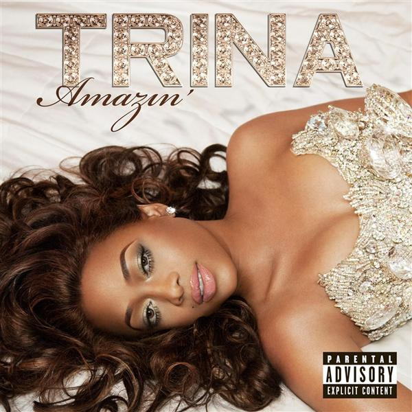 Trina- Amazin' (Explicit) - MP3 Download