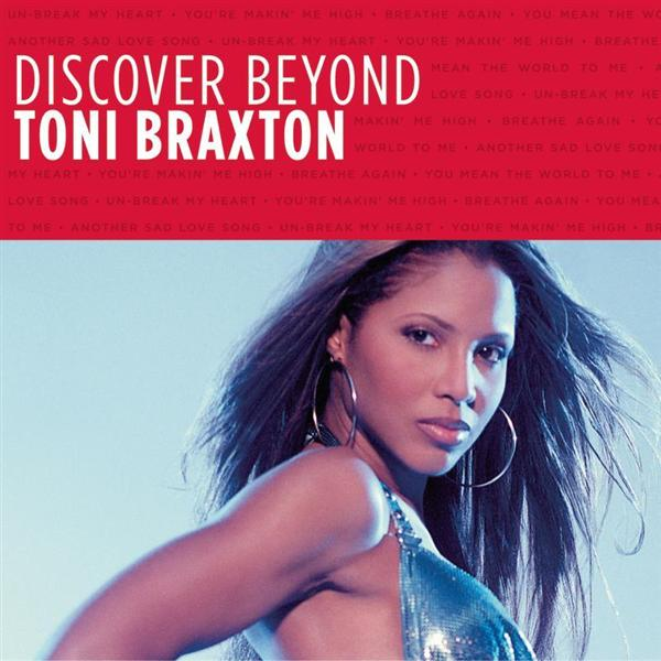 Toni Braxton - Discover Beyond - MP3 Download