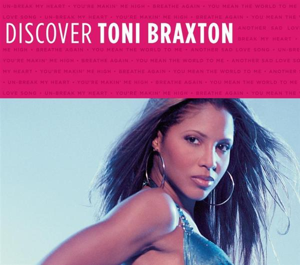 Toni Braxton - Discover Toni Braxton - MP3 Download