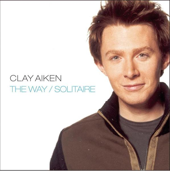 Clay Aiken - The Way/Solitaire - MP3 Download