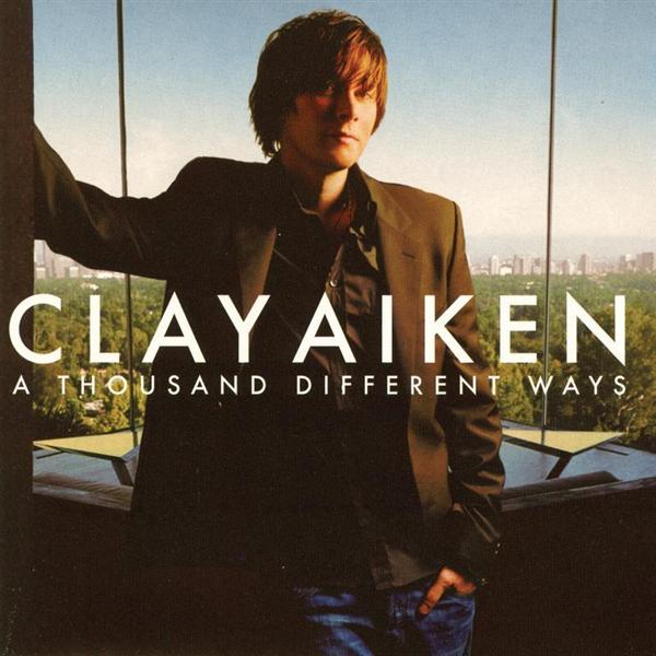 Clay Aiken - A Thousand Different Ways - MP3 Download