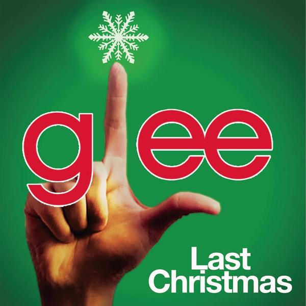 Glee Cast - Last Christmas (Glee Cast Version) - MP3 Download