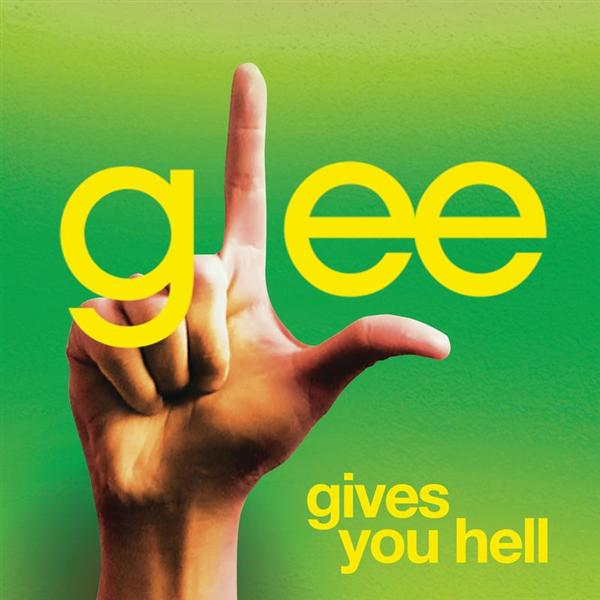 Glee Cast - Gives You Hell (Glee Cast Version) - MP3 Download