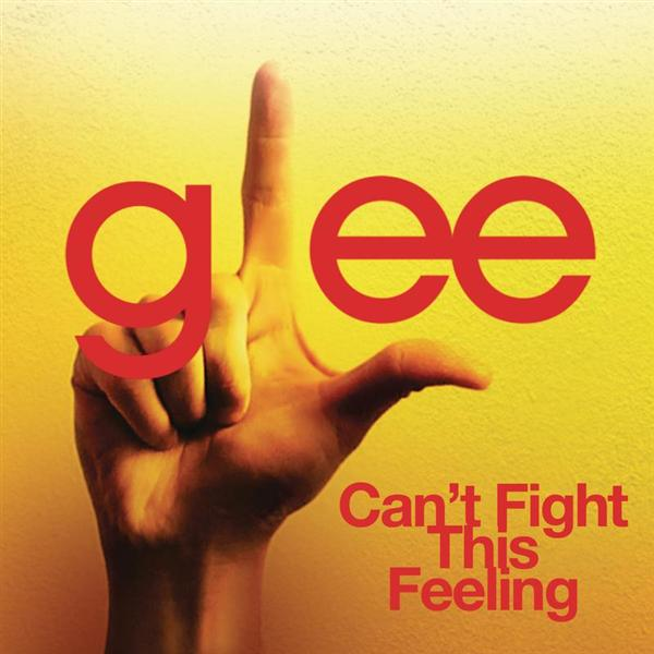 Glee Cast - Can't Fight This Feeling (Glee Cast Version) - MP3 Download