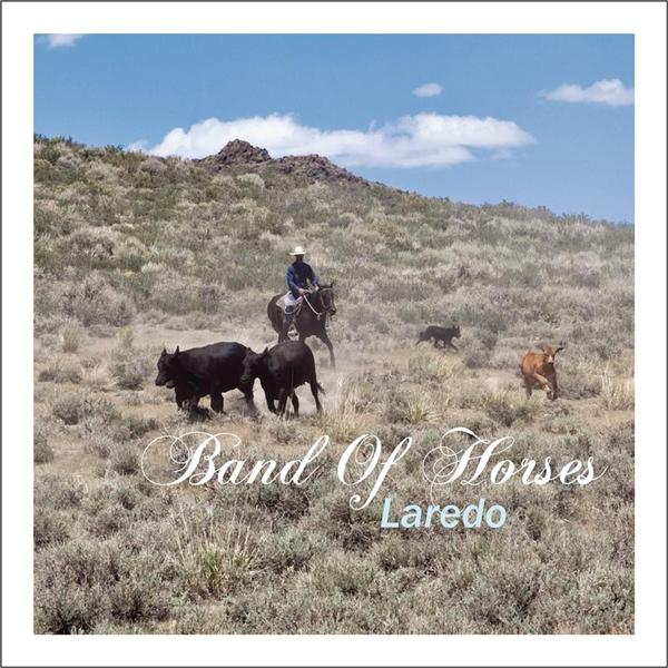 Band of Horses - Laredo - MP3 Download
