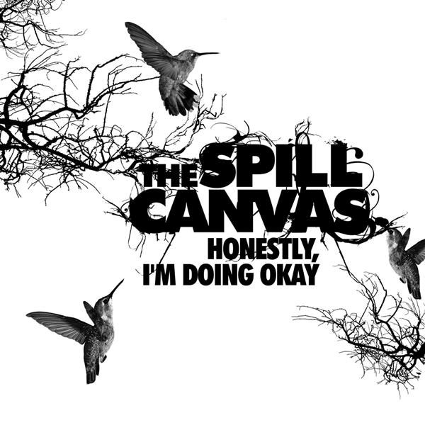 The Spill Canvas - Honestly, I'm Doing Okay - MP3 Download