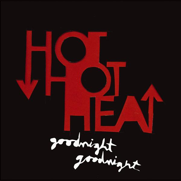 Hot H Heat - Goodnight Goodnight (DMD Single) - MP3 Download