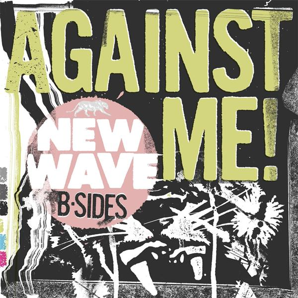 Against Me! - New Wave B-Sides - MP3 Download