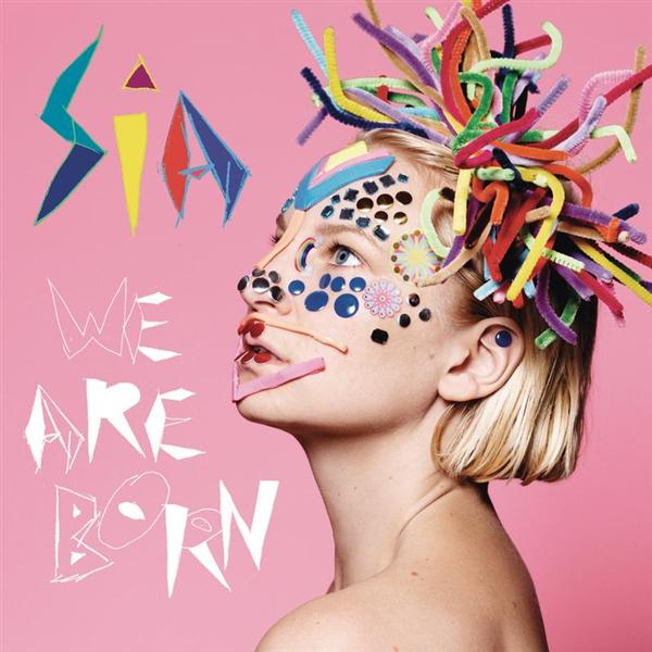 SiA - We Are Born - MP3 Download
