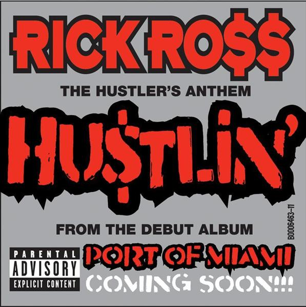 Rick Ross - Hustlin' - Explicit Version - MP3 Download