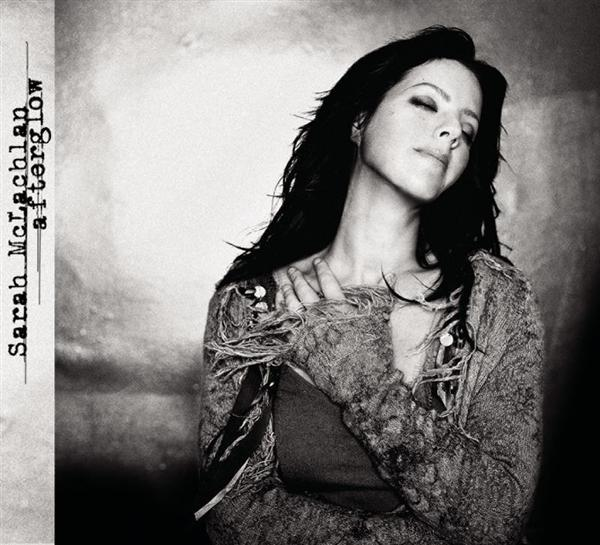 Sarah McLachlan - Afterglow - MP3 Download