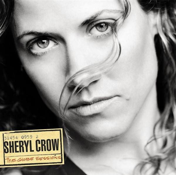 Sheryl Crow - The Globe Sessions - MP3 Download