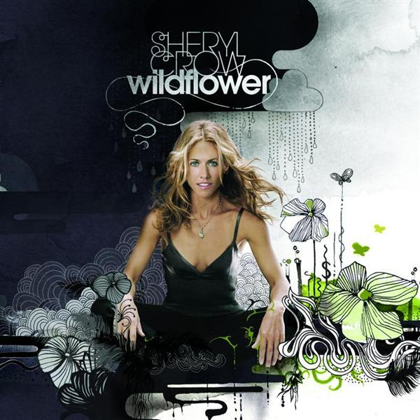 Sheryl Crow - Wildflower - MP3 Download