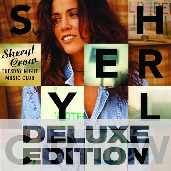 Sheryl Crow - Tuesday Night Music Club - Deluxe Edition - MP3 Download