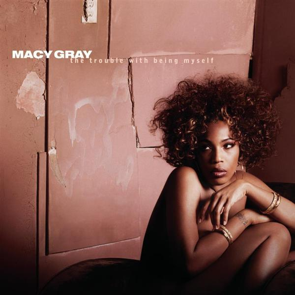 Macy Gray - The Trouble With Being Myself - MP3 Download