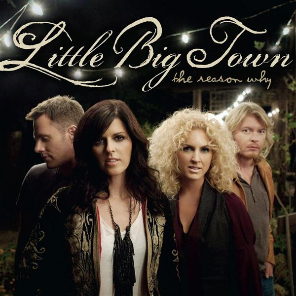 Little Big Town - The Reason Why - MP3 Download
