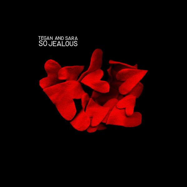 Tegan and Sara - So Jealous - MP3 Download