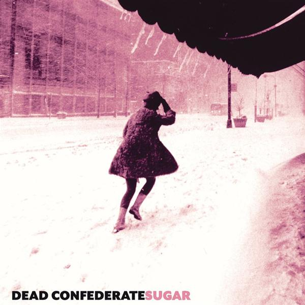 Dead Confederate - Sugar - MP3 Download