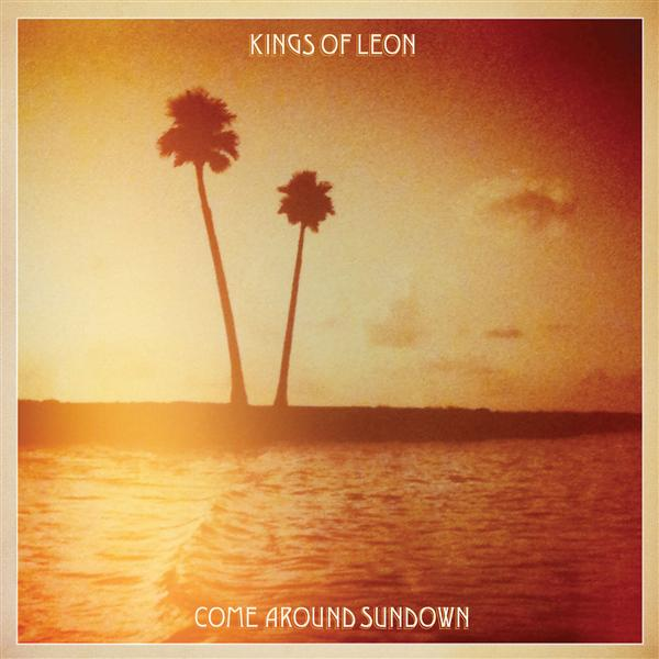 Kings of Leon - Come Around Sundown - MP3 Download