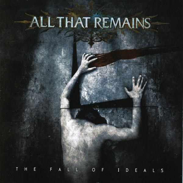 All That Remains - The Fall of Ideals - MP3 Download
