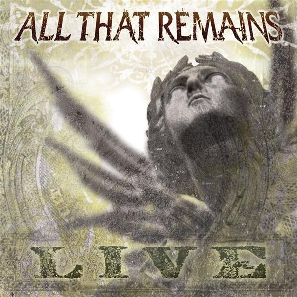All That Remains - All That Remains: Live - MP3 Download