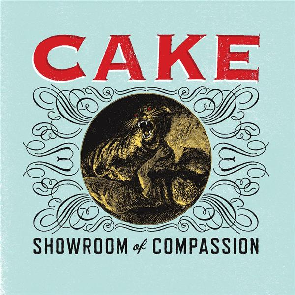 Cake - Showroom Of Compassion - MP3 Download
