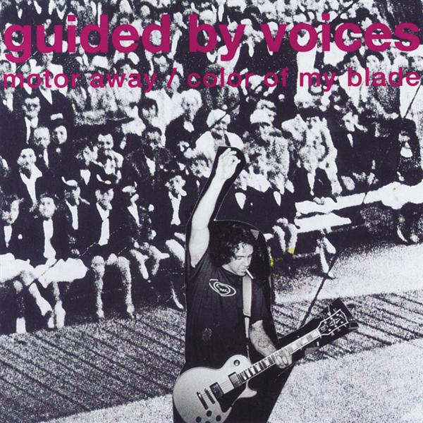 Guided By Voices - Motor Away - MP3 Download