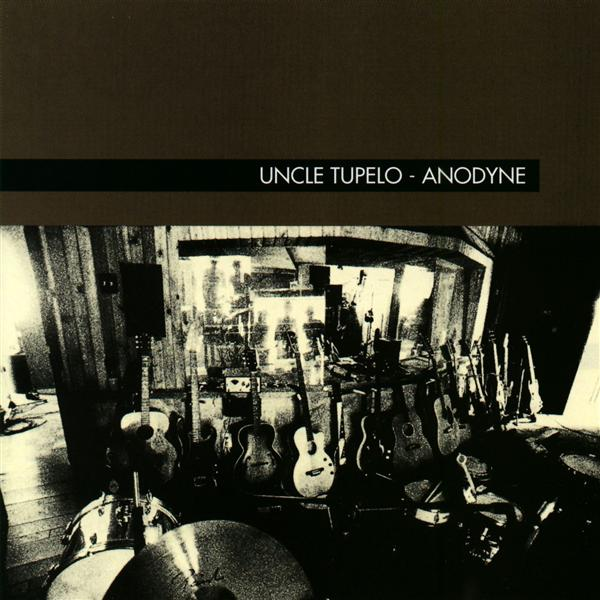 Uncle Tupelo - Anodyne - MP3 Download