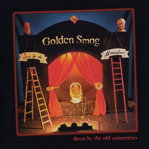 Golden Smog - Down By The Old Mainstream - MP3 Download