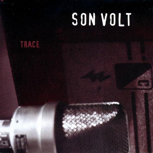 Son Volt - Trace - MP3 Download