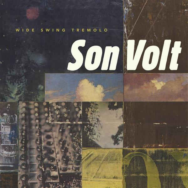 Son Volt- Wide Swing Tremolo- MP3 Download