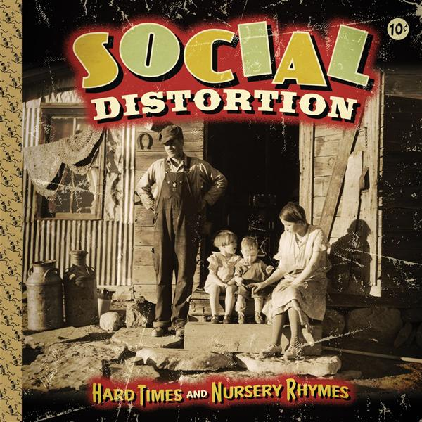 Social Distortion - Hard Times And Nursery Rhymes (Deluxe)- MP3 Download