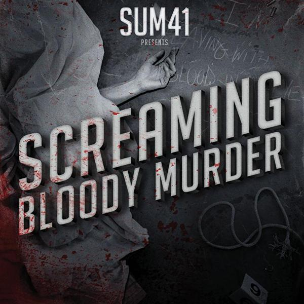 Sum 41 - Screaming Bloody Murder - MP3  Download