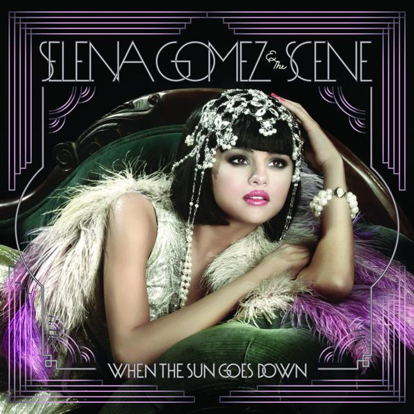 Selena Gomez - When The Sun Goes Down - MP3 Download