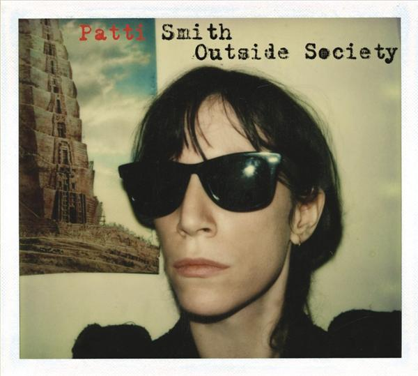 Patti Smith - Outside Society - MP3 Download
